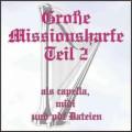 Große Missionsharfe Teil 2 CD