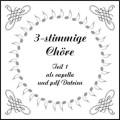 3-stimmige Chöre Teil 1 CD