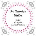 3-stimmige Chöre Teil 2 CD