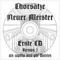 Chorsätze Neuer Meister 1 CD