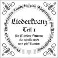 Liederkranz Teil 1 CD