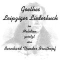 Goethes Leipziger Liederbuch CD