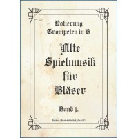 Alte Spielmusik für Bläser, Band 1, Notierung in B