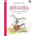 Fridolin, Eine Schule für junge Gitarristen. Band 1 mit CD