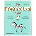 Der Keyboard-Kurs Band 2