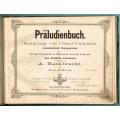 Präludienbuch, Sammlung von Choral-Vorspielen verschiedener Komponisten, Erster Band