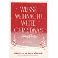 Weiße Weihnacht (White Christmas) - Klavierausgabe