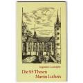 Die 95 Thesen Martin Luthers