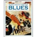 Musik macht Freude, Blues