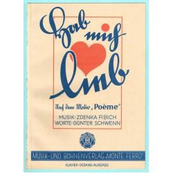 "Hab mich lieb! nach dem Motiv ""Poème"""