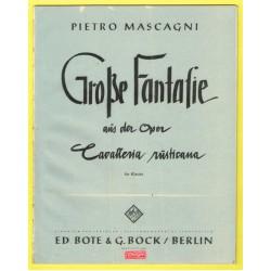 """Große Fantasie aus der Oper """"Cavalleria rusticana"""""""